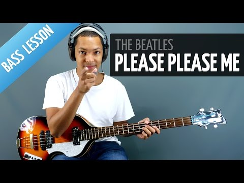 Please Please Me (Bass Lesson - The Beatles) - Free Online Bass Lesson