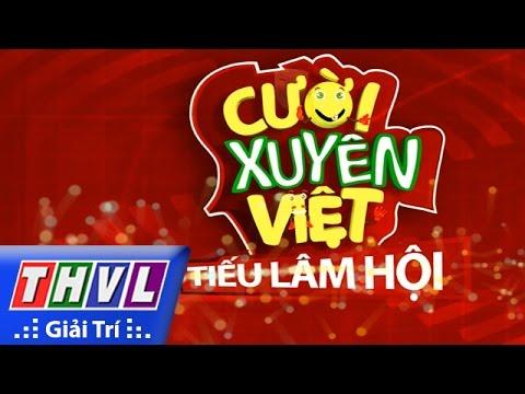 THVL | Cười xuyên Việt – Tiếu lâm hội: Tập 1