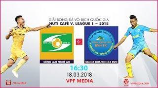 FULL | SLNA vs S. KHÁNH HÒA BVN | VÒNG 2 NUTI CAFE V LEAGUE 2018