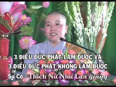 Ba Điều Đức Phật Làm Được Và Ba Điều Đức Phật Không Làm Được