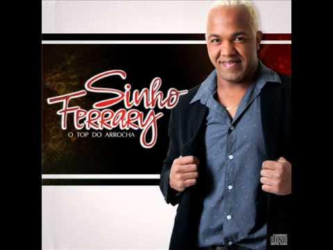 Sinho Ferrary - Fora Da Lei