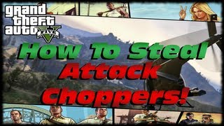 GTA 5 How To Steal An Attack Chopper From The Army Base