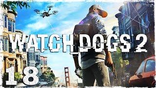 Watch Dogs 2. #18: Время для творчества (2/2)