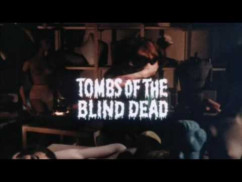 "Tombs of the Blind Dead trailer (La noche del terror ciego), Trailer for ""Tombs of the Blind Dead"". ""Tombs of the Blind Dead"" (Spanish: ""La Noche del terror ciego"") is a 1971 Spanish horror film written and directed by Amando de Ossorio. It is the first in Ossorio's Blind Dead series."