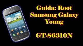 Guida Root Samsung Galaxy Young GT-S6310N