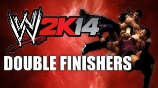 WWE 2K14 DOUBLE FINISHERS!!