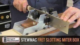 Watch the Trade Secrets Video, StewMac Fret Slotting Miter Box Video