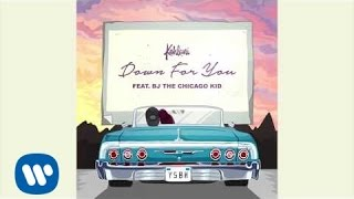 Kehlani - Down For You feat. BJ The Chicago Kid [Official Audio]