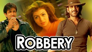Robbery (Telugu to Hindi Dubbed Movie)
