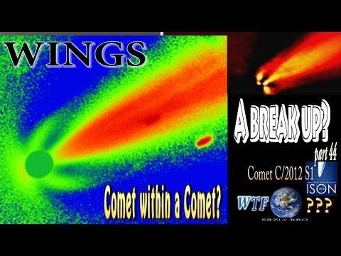 Comet ISON has wings & might be breaking up & Comet Lovejoy has a comet within a comet.