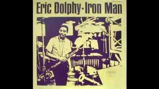 Eric Dolphy - Iron Man (1963 album) view on youtube.com tube online.