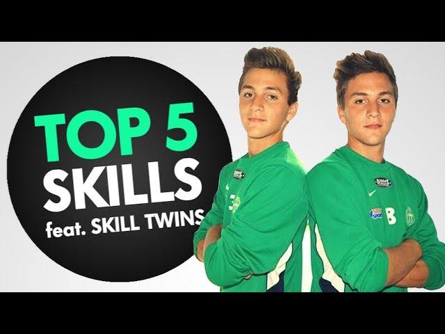 TOP 5 SKILLS featuring SKILL TWINS!