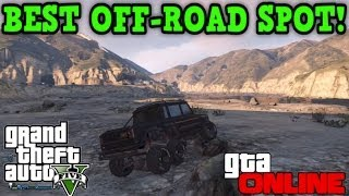 Gta 5 Online BEST OFF-ROAD SPOT! Great For Mudding