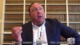 Talmud Judaism is Satanism - Alex Jones