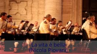 La Vita è Bella Banda Musicale Dell'Esercito Italiano