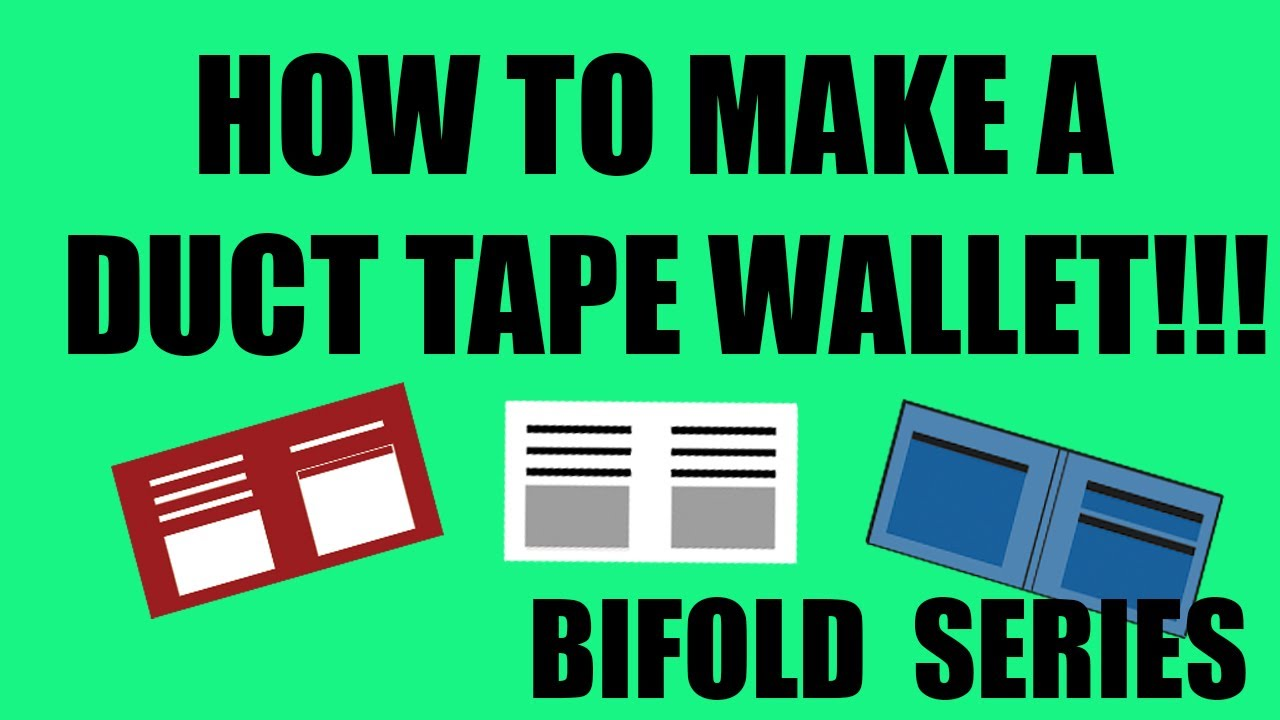 How To Make A Duct Tape Wallet!-- BiFold #1 [HD] TEMPLATE