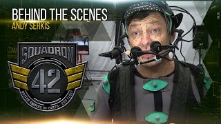 Star Citizen - Squadron 42: Behind the Scenes - Andy Serkis