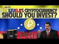 Petro PTR Venezuela s oil backed cryptocurrency Should you invest