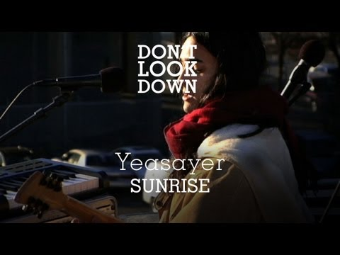 Thumbnail of video Yeasayer - Sunrise - Don't Look Down