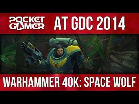 GDC 2014: HeroCraft shows off Warhammer 40K: Space Wolf