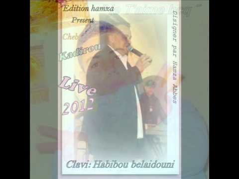 Cheb Kadirou Live Ain Tedles 2012