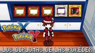 Pokémon X / Y ۩ Los Diplomas De Las Pokédex