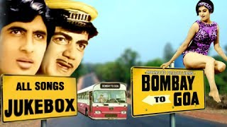 Bombay To Goa - All Video Songs