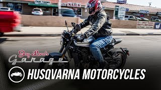 2018 Husqvarna Motorcycles - Jay Leno's Garage. Watch online.