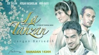 LA TAHZAN [Jangan Bersedih] Official Movie Trailer