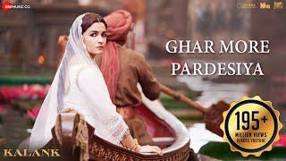 Ghar More Pardesiya - Kalank  Varun, Alia & Madhuri Shreya & Vaishali Pritam Amitabh Abhishek Varman