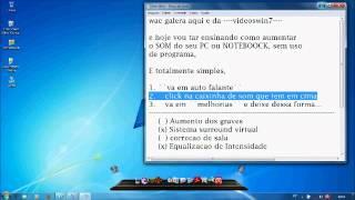 COMO AUMENTAR O SOM DO PC (SEM PROGRAMA E SEM NET)