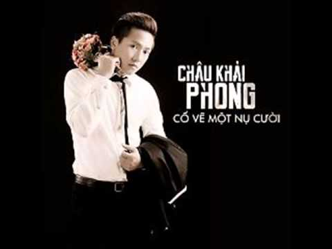 Lien Khuc Album Co Ve Mot Nu Cuoi Chau Khai Phong