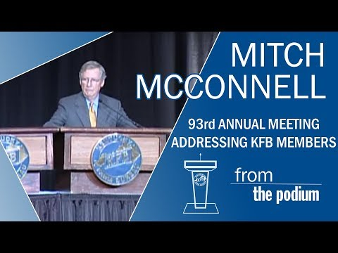 Kentucky Farm Bureau Annual Meeting:  Sen. Mitch McConnell