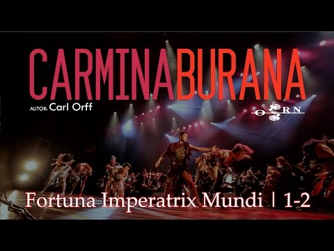 Carmina Burana | Fortuna Imperatrix Mundi | 1-2