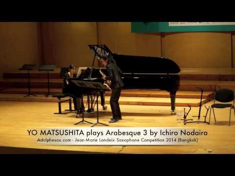 YO MATSUSHITA plays Arabesque 3 by Ichiro Nodaira