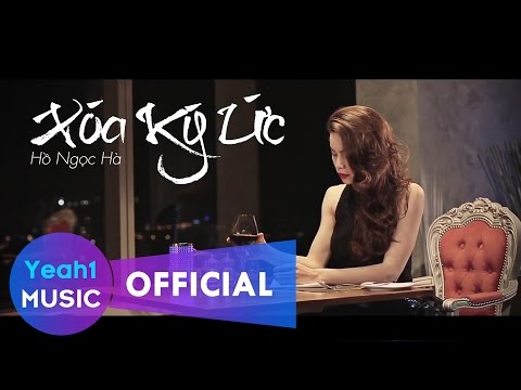 Xóa Kí Ức - Hồ Ngọc Hà (Official Music Video)