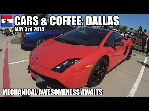 Cars & Coffee Dallas // May 3rd 2014