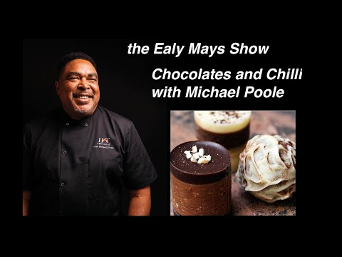 Ealy Mays Show | Episode 7: Chocolates and Chilli with Michael Poole