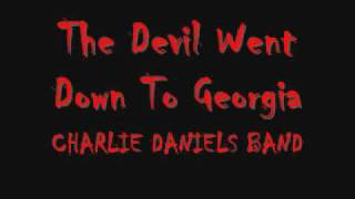 Charlie Daniels Band The Devil Went Down To Georgia