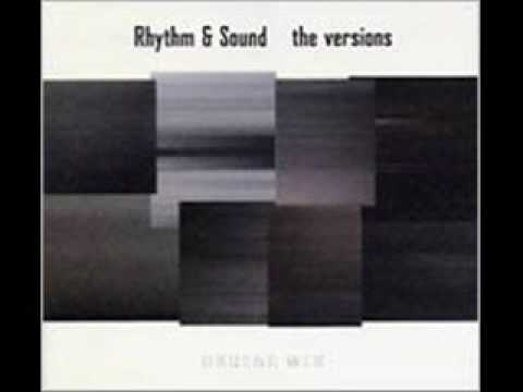 rhythm & sound - mash down version