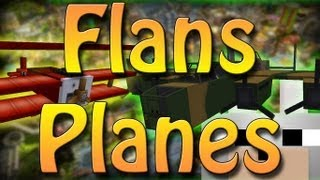 SCMowns NEW Flan's Planes Mod 1.4.6 FULL Review