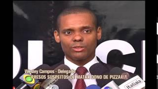 Presos suspeitos de matar dono de pizzaria durante assalto em Contagem