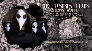 THE OSIRIS CLUB - Blazing World (Lyric Video)
