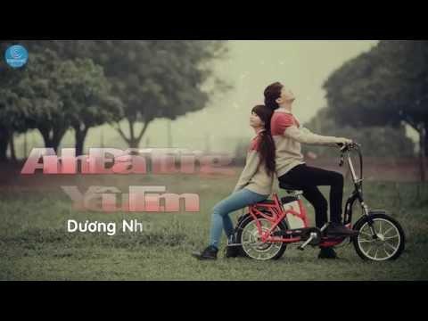Anh Đã Từng Yêu Em - Dương Nhất Linh [Audio Official]