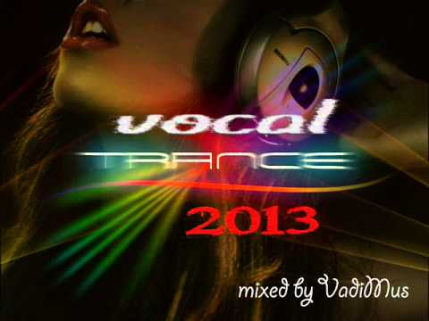 Vocal Trance 2013 (mixed by VadiMus)