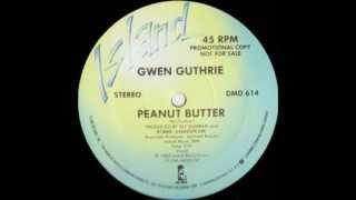 Gwen Guthrie Peanut Butter (Original Version)