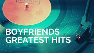 Boyfriends Greatest Hits