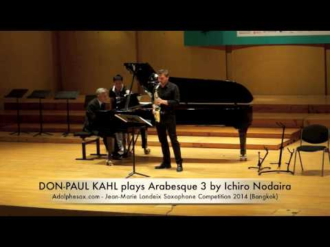 DON PAUL KAHL plays Arabesque 3 by Ichiro Nodaira