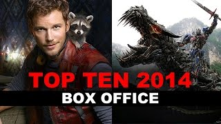 Top Ten Movies Of 2014 BOX OFFICE : Beyond The Trailer