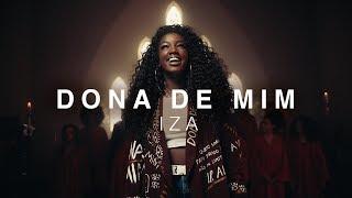 IZA - Dona de Mim